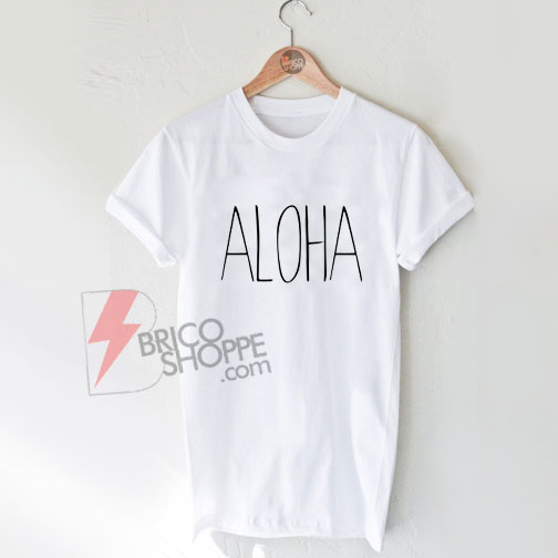 ALOHA-T-Shirt-On-Sale