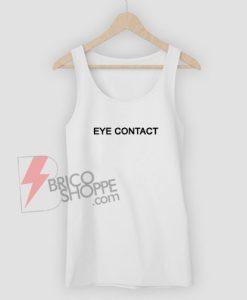 Eye-Contact-TankTop-On-Sale