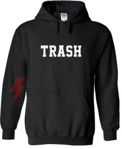 TRASH-Hoodie-On-Sale