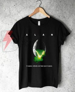 Alan alien in space nobody can hear you in space alien black T-shirt On Sale