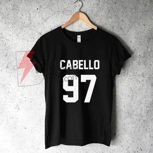 CAMILA CABELLO T-SHIRT CABELLO 97 Shirt on Sale