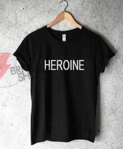 HEROINE Shirt On Sale