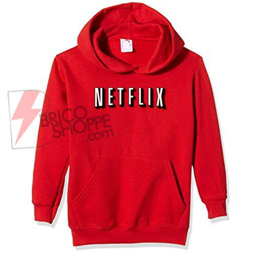 Netflix Hoodie On Sale