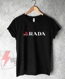 PLAYSTATION - P RADA Funny Shirt On Sale
