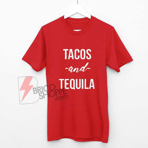 Tacos-&-Tequila-Shirt-On-Sale