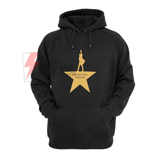 An American Musical Hamilton Hoodie On Sale