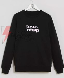 Ariana-Grande-Hoodie---Don't-Tripp-Sweatshirt-On-Sale