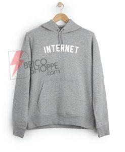 Internet Hoodie On Sale