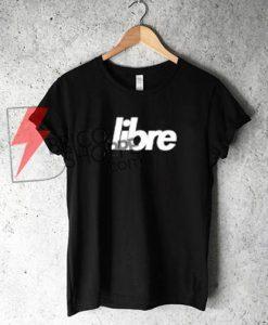 Libre T-Shirt