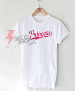 Princess-Pink-Funny-Shirt-On-Sale