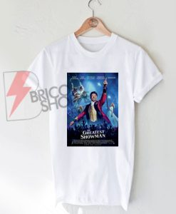 THE GREATEST SHOWMAN Poster T-Shirt On Sale