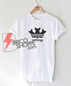 Adidogs - Funny Adidas Parody T-Shirt On Sale