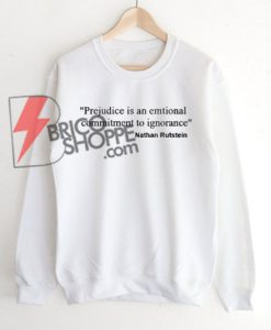 Commitment to Ignorance Nathan Rutstein Sweatshirt On Sale
