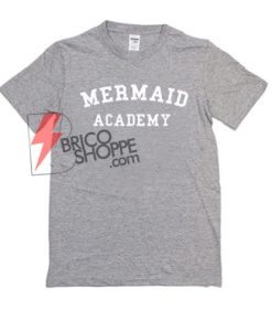 MERMAID-ACADEMY-T-Shirt-On-Sale