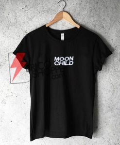 MOON CHILD Shirt On Sale, Funny Shirt On Sale