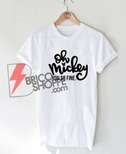 Mickey you so fine Disney - Disney T-shirts - Disney Shirts On Sale