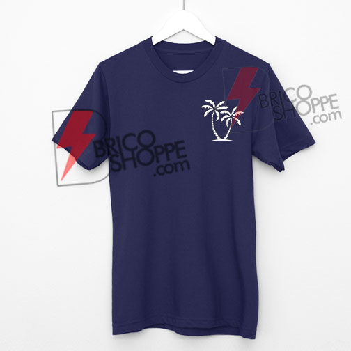 Palm trees T-Shirt On Sale, Cute and Comfy Shirt