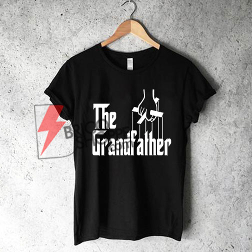 The grandfather Shirt On Sale, cute and comft shirt