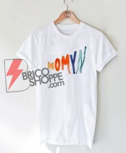 Womyn T-Shirt, Woman Shirt , Cute & Comfy T-Shirt On Sale