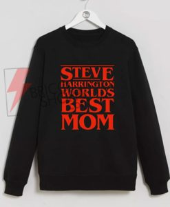 World's-Greatest-Mom-–-Steve-Harrington-Sweatshirt-On-Sale