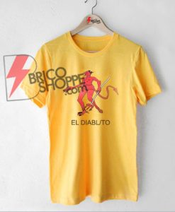 Red Devil EL DIABL To Shirt On Sale