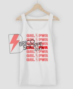 GRL PWR – Girl Power Tank Top On Sale