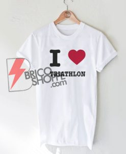 I-Love-TRIATHLON-Shirt-On-Sale