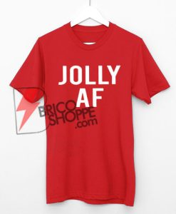 Jolly-AF-Shirt-Jolly-AF-Shirt-Women-Jolly-Shirt-Christmas-Shirts-for-Women-Holiday-Shirts-Women-Funny-Christmas-Shirts-for-Women