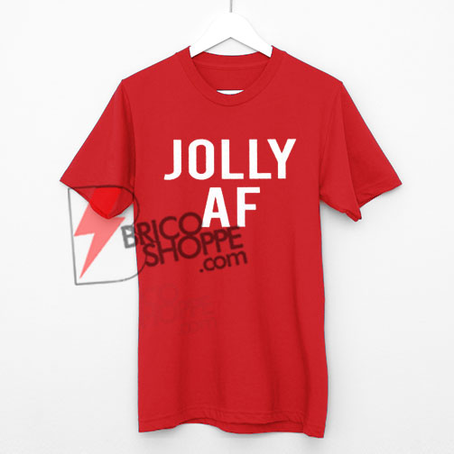 Jolly-AF-Shirt-Jolly-AF-Shirt-Women-Jolly-Shirt-Christmas-Shirts-for-Women-Holiday-Shirts-Women-Funny-Christmas-Shirts-for-Women