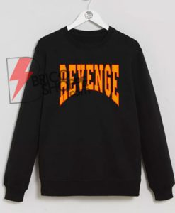 Revenge Sweatshirt On Sale