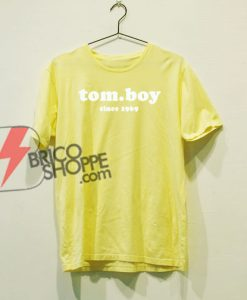 Tom boy since 1969 T-Shirt On Sale