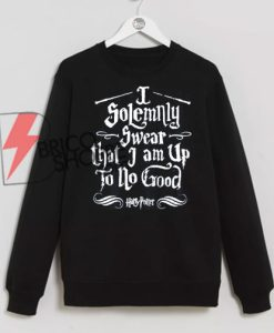 i solemnly swear that jam up to no good sweatshirt