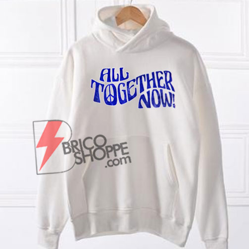 All-Together-Now-Hoodie