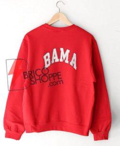 BAMA Sweatshirt On Sale