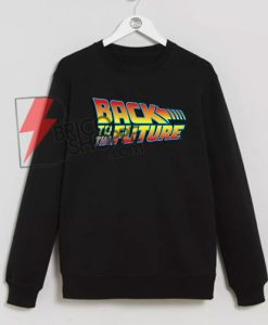 Back To The Future Sweatshirt On Sale