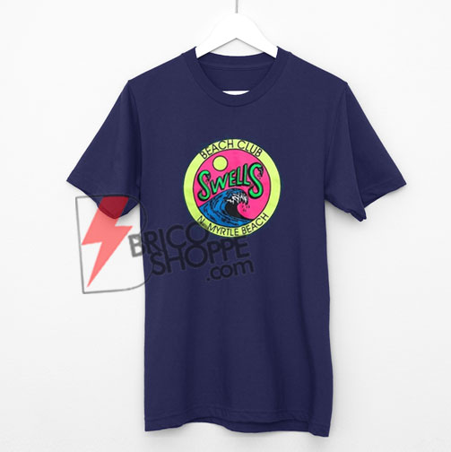 Beach Club Swells n Myrtle Beach T-Shirt On Sale