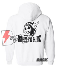 Born-to-Ride-Hoodie