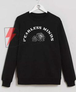 FEARLESS-MINDS-sweatshirt-On-Sale