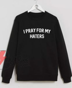 I-Pray-for-my-Haters