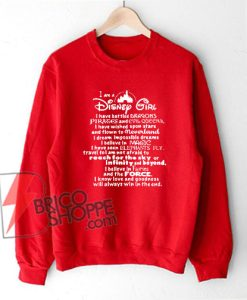 I am a Disney Girl sweatshirt
