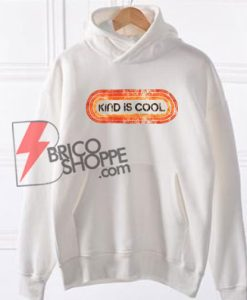 KIND-IS-COOL-Hoodie