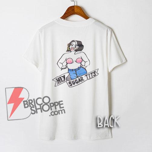 SUGAR TITS TIT T-Shirt On Sale