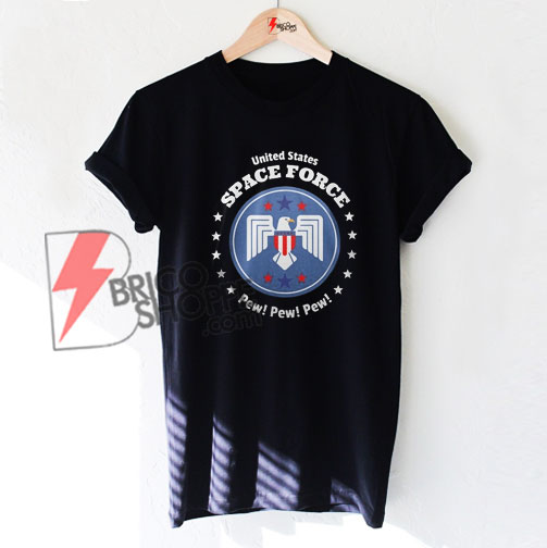 United States space force pew pew T-SHIRT On Sale