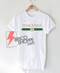 WAKANDA Funny Logo Shirt On Sale