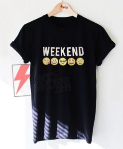 Weekend Emoji - Funny t-shirt