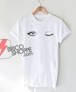 Wink Eye Shirt On Sale