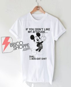 1 800 Eat Shit Mickey Mouse T-Shirt On Sale