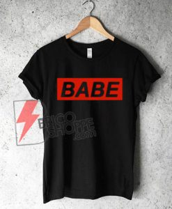 BABE Shirt On Sale