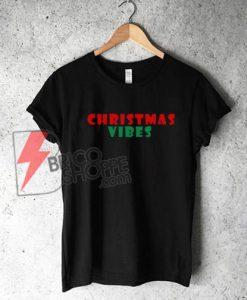 Christmas Vibes T-Shirt On Sale