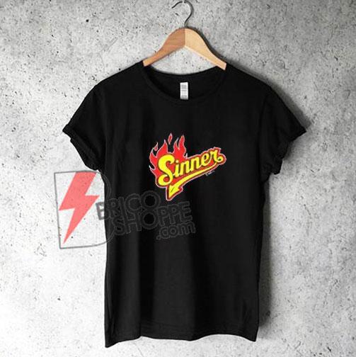 Fire Sinner T-Shirt On Sale